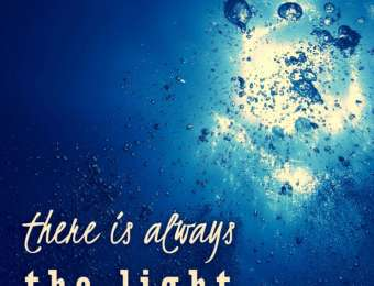 There is always the light